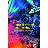Control System Engineering: Principles and Design