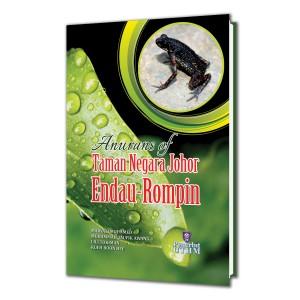 Anurans of Taman Negara Johor Endau-Rompin