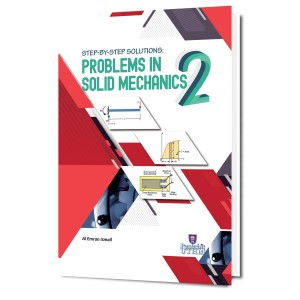 Step-By-Step Solutions : Problems in Solid Mechanics 2