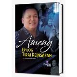 Ameng : Epilog Tirai Keinsafan