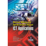 Decision Making And Optimization In Recent ICT Applications
