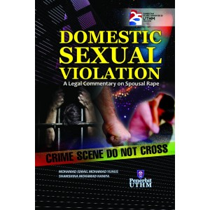 Domestic Sexual Violation : A Comparative Legal Evaluation On Spousal Rape