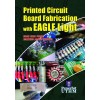 Printed Circuit Board Fabrication with EAGLE Light