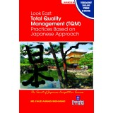 Look East : Total Quality Management Practised Based on Japanese Approach