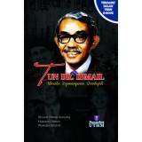Tun Dr. Ismail : Merintis Kepimpinan Berintegriti