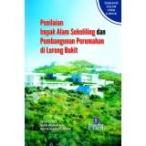 Penilaian Impak Alam Sekeliling dan Pembangunan Perumahan di Lereng Bukit