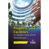 Managing Property and Facilities Higher Education Institutions