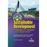 Sustainable Development : Challenges for Malaysian Local Government