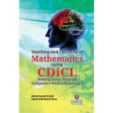 Teaching and Learning of Mathematics using CDiCL: Making Sense Through Computers Within Teamwork