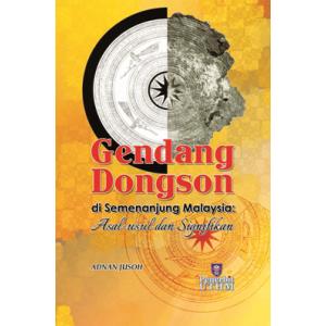 Gendang Dongson di Semenanjung Malaysia : Asal-usul dan Signifikan