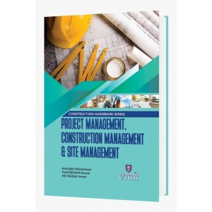 Construction Handbook Series: Project Management, Construction Management & Site Management