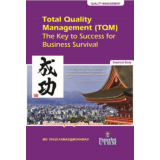 Total Quality Management (TQM): The Key to Success for Business Survival
