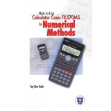 How To Use Calculator Casio Fx-570MS In Numerical Methods