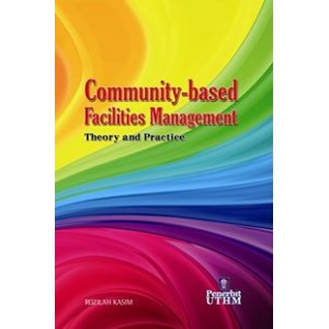Community-based Facilities Management : Theory and Practice