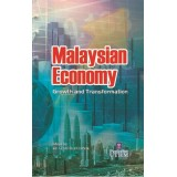 Malaysian Economy : Growth and Transformation