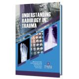 Understanding Radiology In Trauma